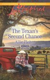 The Texan's Second Chance (Mills & Boon Love Inspired) (Blue Thorn Ranch, Book 3) (eBook, ePUB)