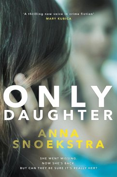 Only Daughter (eBook, ePUB) - Snoekstra, Anna