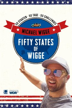 Fifty States of Wigge (eBook, ePUB) - Wigge, Michael