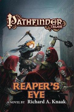 Pathfinder Tales: Reaper's Eye (eBook, ePUB) - Knaak, Richard A.