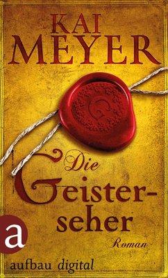 Die Geisterseher (eBook, ePUB) - Meyer, Kai
