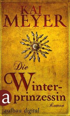 Die Winterprinzessin (eBook, ePUB) - Meyer, Kai