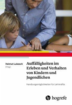 Auffälligkeiten im Erleben und Verhalten von Kindern und Jugendlichen (eBook, PDF) - Lukesch, Helmut