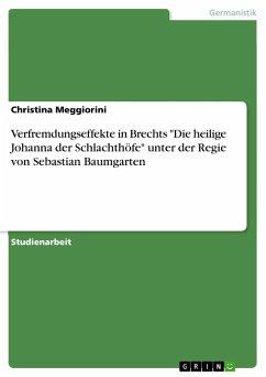 Verfremdungseffekte in Brechts
