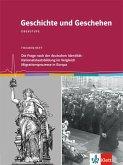 Geschichte und Geschehen - Themenhefte für die Oberstufe / Nationalstaatsbildung im Vergleich / Migrationsprozesse in Europa