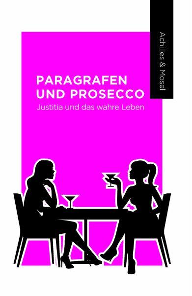 Paragrafen und Prosecco (eBook, ePUB)