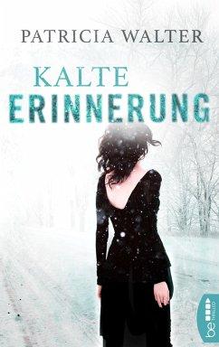 Kalte Erinnerung (eBook, ePUB) - Walter, Patricia