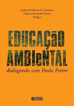 Educação ambiental (eBook, ePUB) - Loureiro, Carlos Frederico; Torres, Juliana