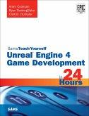 Unreal Engine 4 Game Development in 24 Hours, Sams Teach Yourself (eBook, PDF)
