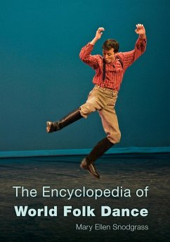 The Encyclopedia of World Folk Dance (eBook, ePUB) - Snodgrass, Mary Ellen