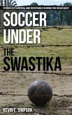 Soccer under the Swastika (eBook, ePUB)