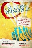 The Success Principles for Teens (eBook, ePUB)