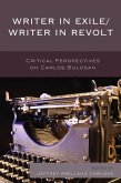 Writer in Exile/Writer in Revolt (eBook, ePUB)