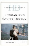 Historical Dictionary of Russian and Soviet Cinema (eBook, ePUB)