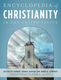 Encyclopedia of Christianity in the United States (eBook, ePUB)