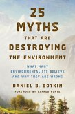 25 Myths That Are Destroying the Environment (eBook, ePUB)