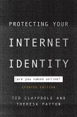 Protecting Your Internet Identity (eBook, ePUB)