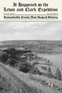 It Happened on the Lewis and Clark Expedition (eBook, ePUB) - Turner, Erin H.