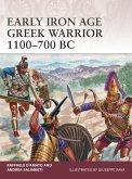 Early Iron Age Greek Warrior 1100-700 BC (eBook, ePUB)