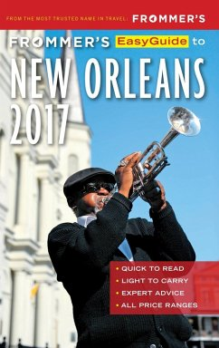 Frommer's EasyGuide to New Orleans 2017 (eBook, ePUB) - Schwam, Diana K.