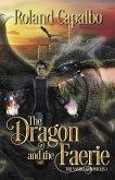 The Dragon and the Fairie (The Vasara Chronicles, #1) (eBook, ePUB)