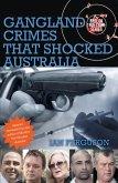 Gangland Crimes That Shocked Australia (eBook, ePUB)