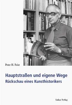 Hauptstraßen und eigene Wege (eBook, PDF) - Feist, Peter H.