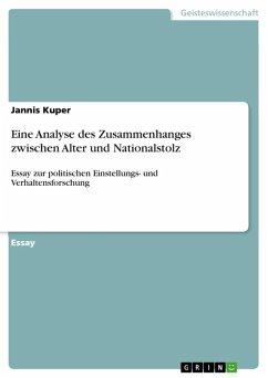 Eine Analyse des Zusammenhanges zwischen Alter und Nationalstolz (eBook, ePUB)