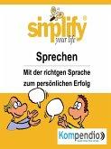 simplify your life -einfacher und glücklicher leben (eBook, ePUB)