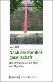 Nach der Parallelgesellschaft (eBook, PDF)