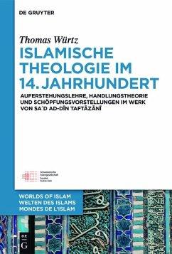 Islamische Theologie im 14. Jahrhundert (eBook, ePUB) - Würtz, Thomas