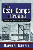 The Death Camps of Croatia