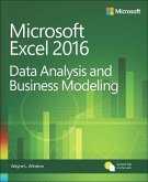 Microsoft Excel 2016. Data Analysis and Business Modeling