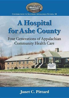 A Hospital for Ashe County: Four Generations of...