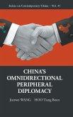 China's Omnidirectional Peripheral Diplomacy