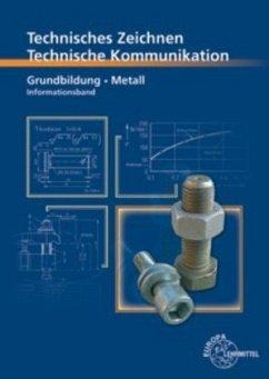 Technische Kommunikation Metall Grundbildung - ...