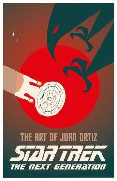 Star Trek - The Art of Juan Ortiz: The Next Gen...