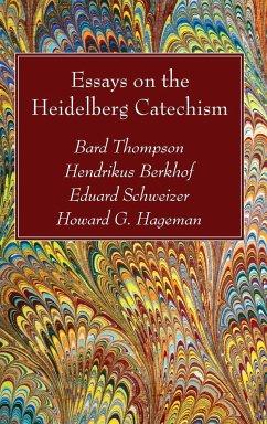 Essays on the Heidelberg Catechism