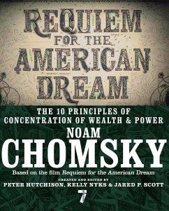 Requiem for the American Dream - Chomsky, Noam