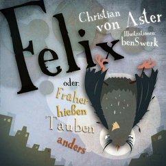 Felix - Aster, Christian von