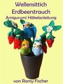 Wellensittich Erdbeerstrauch (eBook, ePUB)