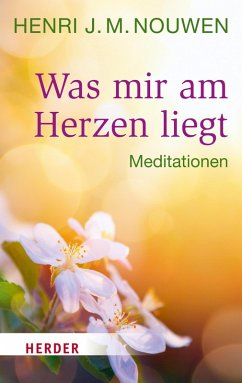 Was mir am Herzen liegt (eBook, ePUB) - Nouwen, Henri J. M.