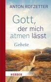Gott, der mich atmen lässt (eBook, ePUB)