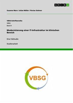 Modernisierung einer IT-Infrastruktur im klinischen Bereich (eBook, ePUB)