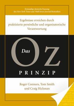 Das Oz-Prinzip (eBook, ePUB) - Connors, Roger; Smith, Tom; Hickmann, Craig