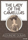 The Lady of the Camellias (eBook, ePUB)