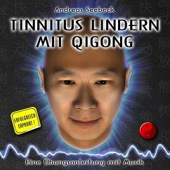 Tinnitus lindern mit Qigong - Eine Übungsanleit...