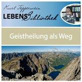 Lebens Bibliothek - Geistheilung als Weg (MP3-Download)