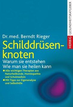 Schilddrüsenknoten (eBook, ePUB) - Rieger, Berndt