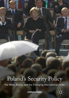 Poland's Security Policy - Zajac, Justyna